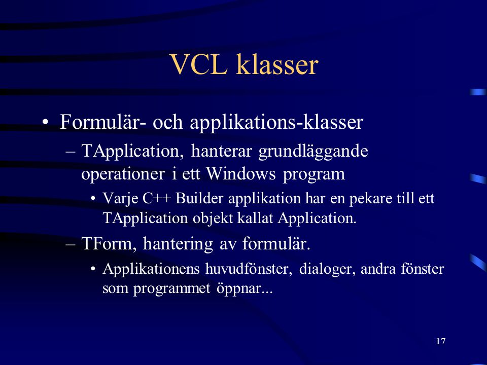 VCL klasser Formulär- och applikations-klasser