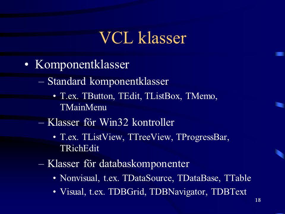 VCL klasser Komponentklasser Standard komponentklasser