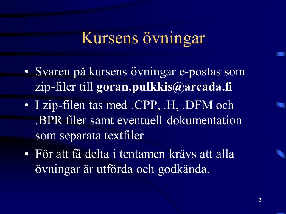 Kursens övningar Svaren på kursens övningar e-postas som zip-filer till goran.pulkkis@arcada.fi.