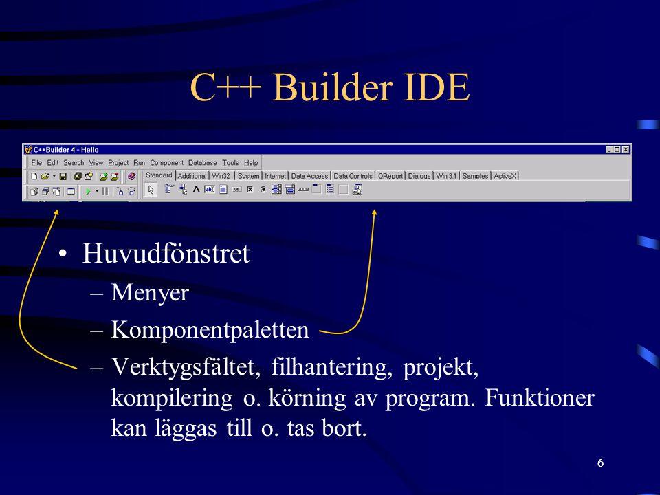 C++ Builder IDE Huvudfönstret Menyer Komponentpaletten