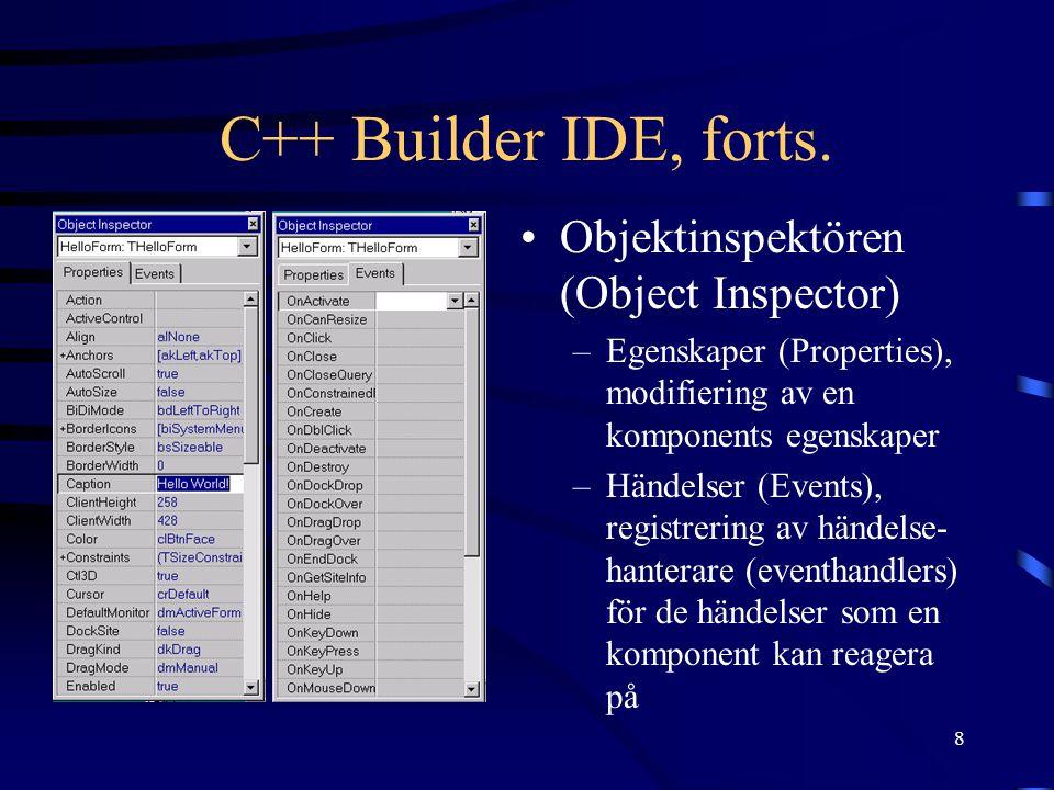 C++ Builder IDE, forts. Objektinspektören (Object Inspector)