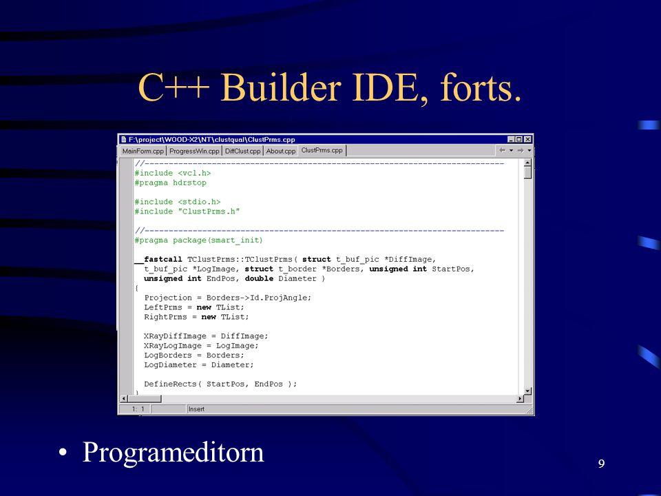C++ Builder IDE, forts. Programeditorn