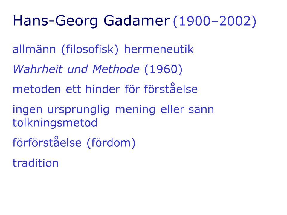 Hans-Georg Gadamer (1900–2002)