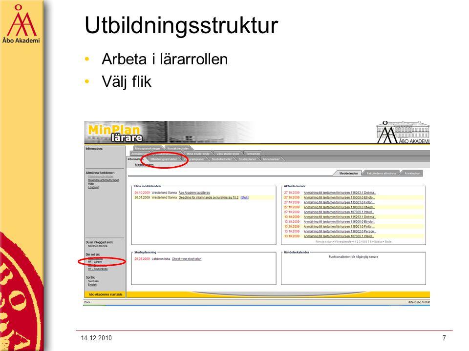 Utbildningsstruktur Arbeta i lärarrollen Välj flik 14.12.2010