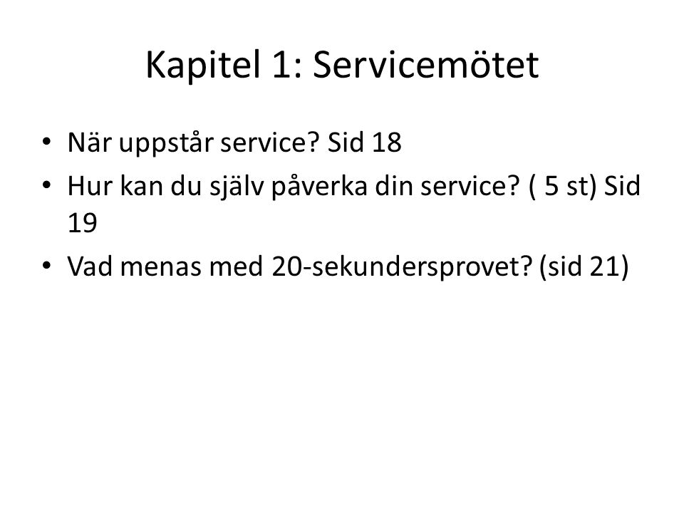 Kapitel 1: Servicemötet