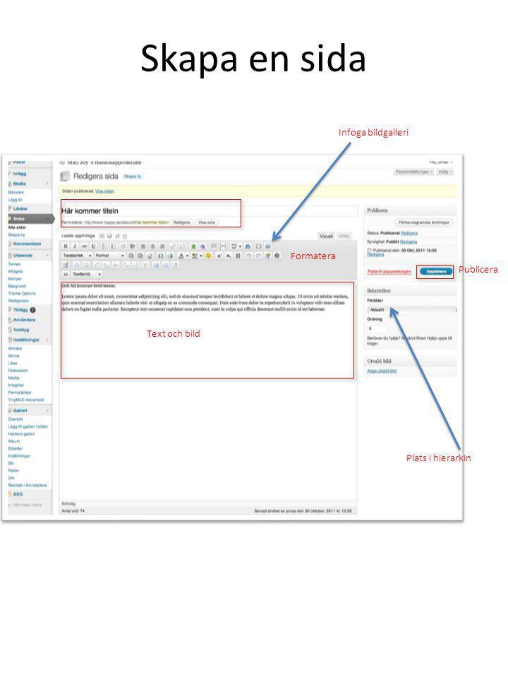 Skapa en sida Infoga bildgalleri Formatera Publicera Text och bild