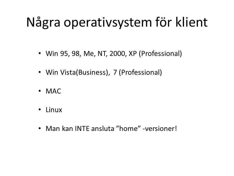 Några operativsystem för klient