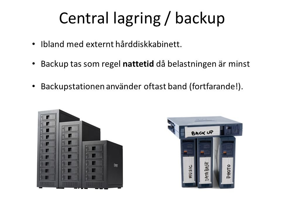 Central lagring / backup