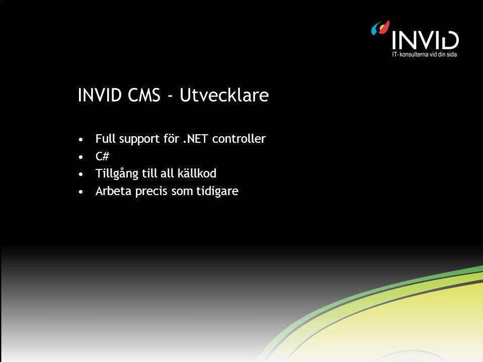 INVID CMS - Utvecklare Full support för .NET controller C#