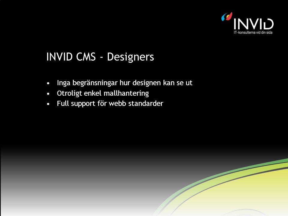 INVID CMS - Designers Inga begränsningar hur designen kan se ut