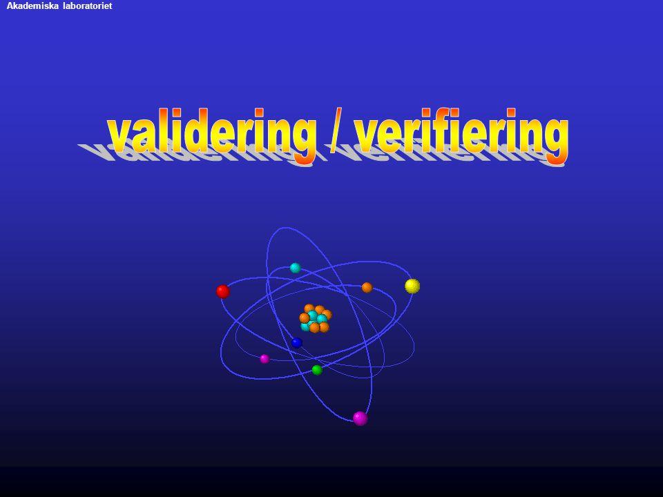 validering / verifiering