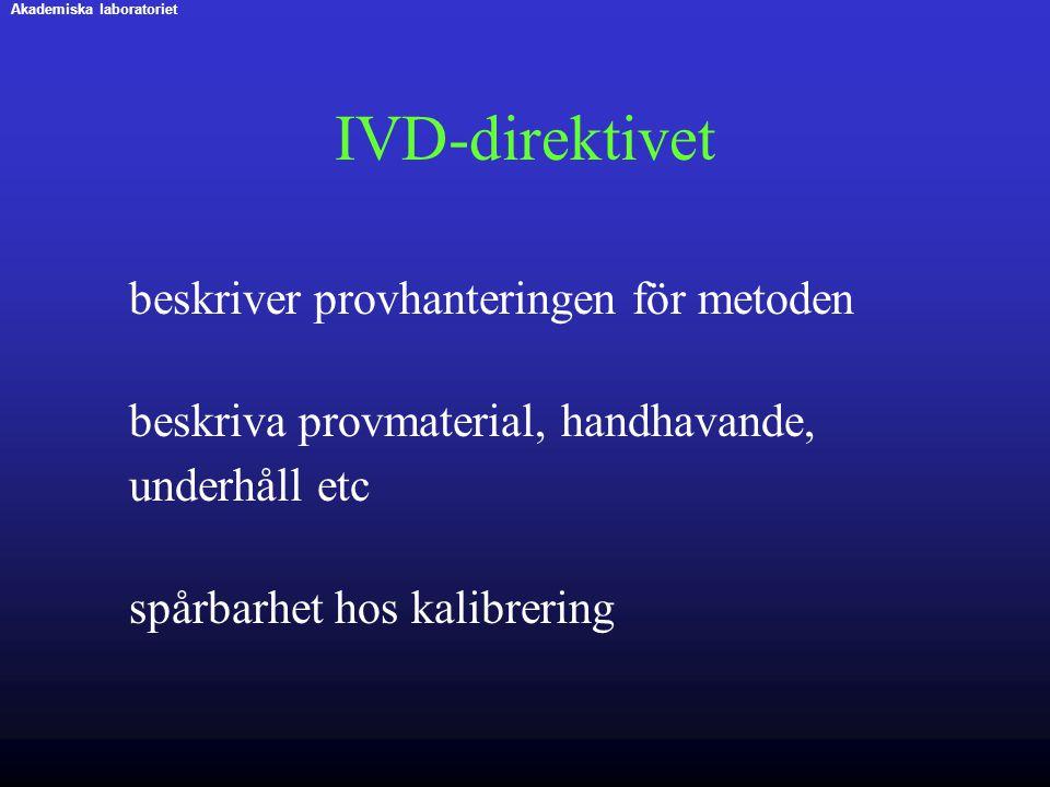 IVD-direktivet beskriva provmaterial, handhavande, underhåll etc