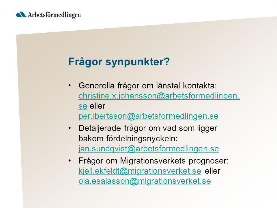 Frågor synpunkter Generella frågor om länstal kontakta: christine.x.johansson@arbetsformedlingen.se eller per.ibertsson@arbetsformedlingen.se.