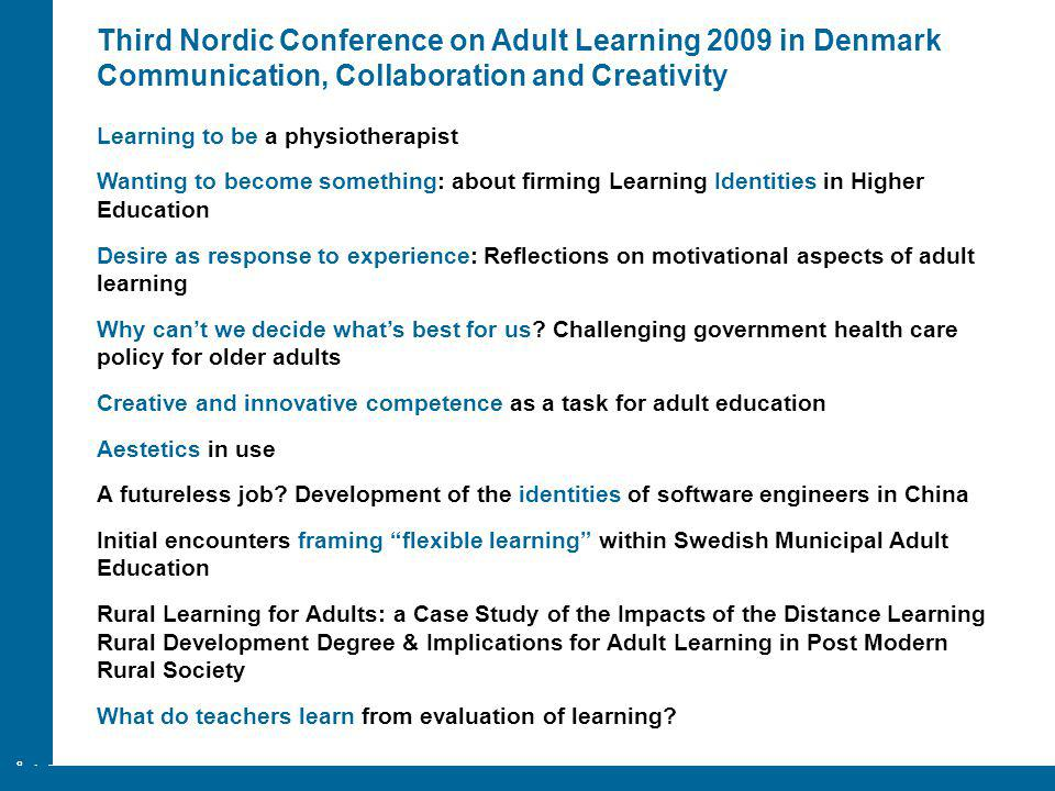 Third Nordic Conference on Adult Learning 2009 in Denmark