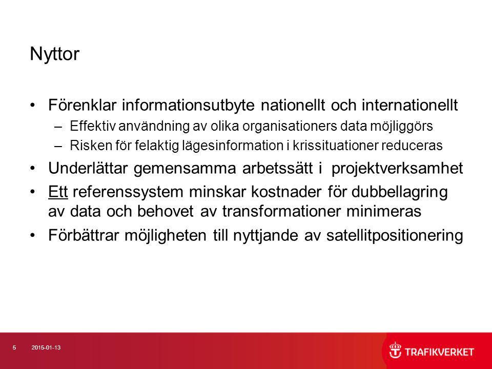 Nyttor Förenklar informationsutbyte nationellt och internationellt