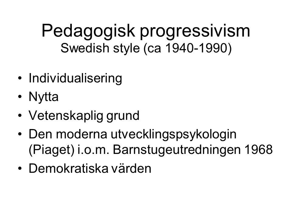 Pedagogisk progressivism Swedish style (ca 1940-1990)