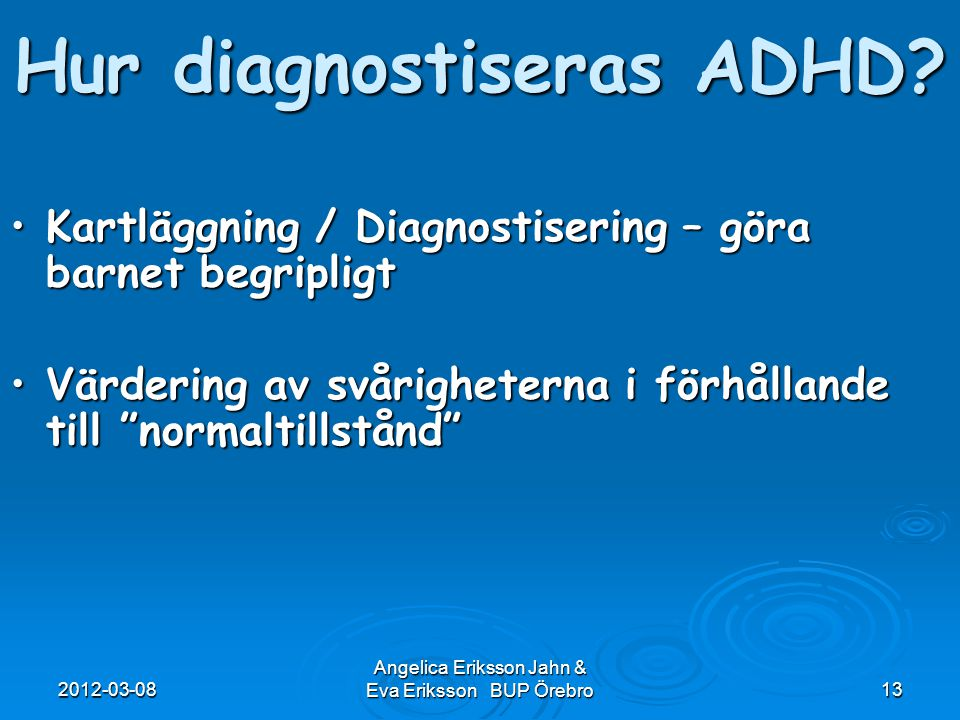 Hur diagnostiseras ADHD