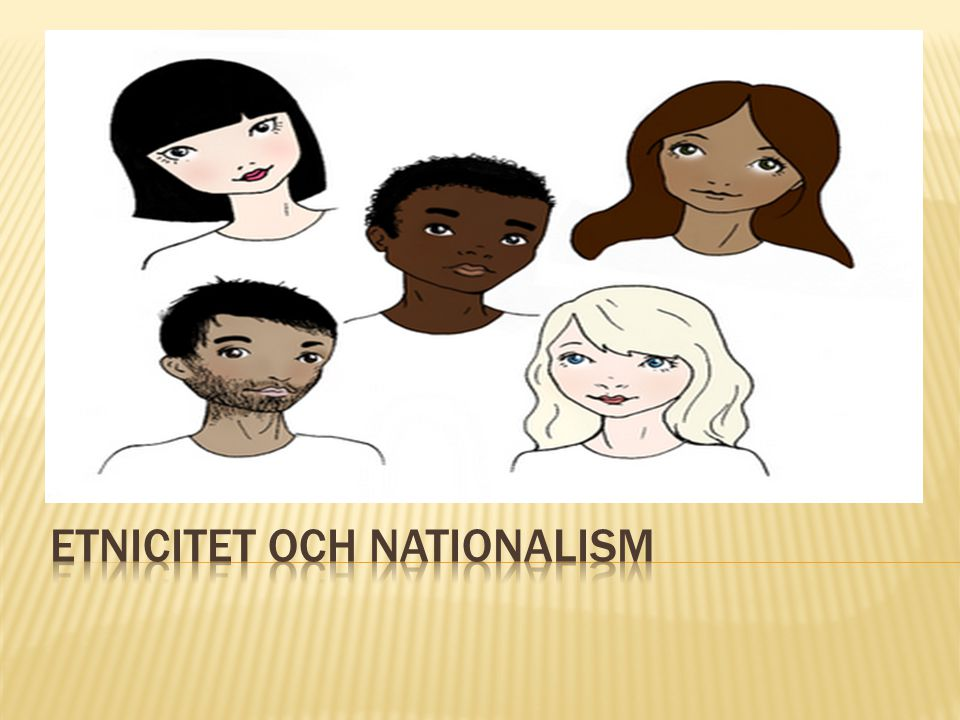 Etnicitet och Nationalism