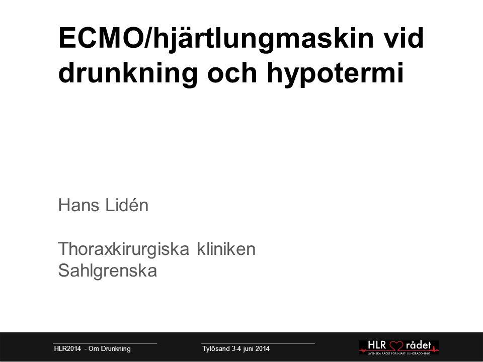 ECMO/hjärtlungmaskin vid drunkning och hypotermi