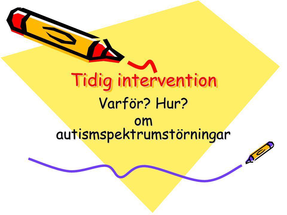 Varför Hur om autismspektrumstörningar