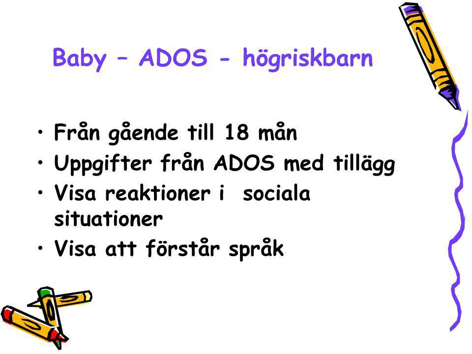 Baby – ADOS - högriskbarn