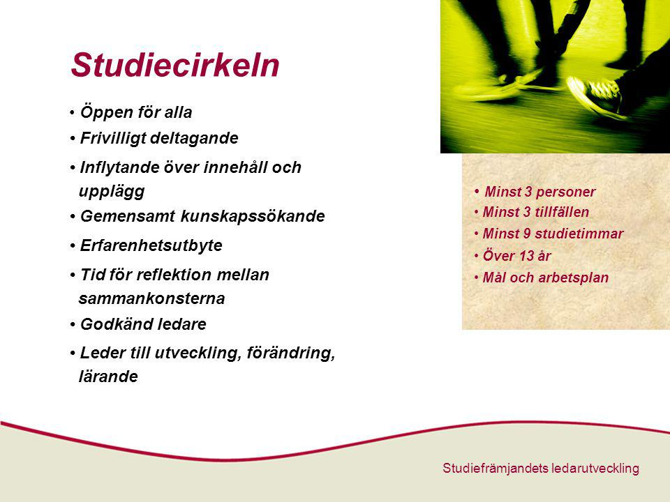Studiecirkeln • Öppen för alla • Frivilligt deltagande