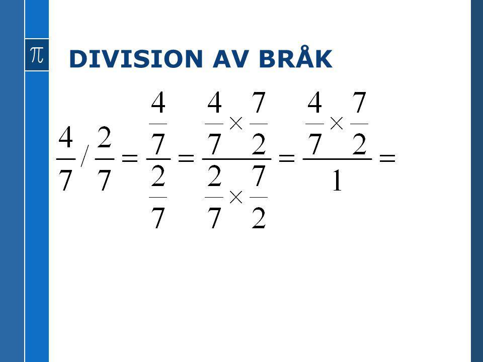 DIVISION AV BRÅK