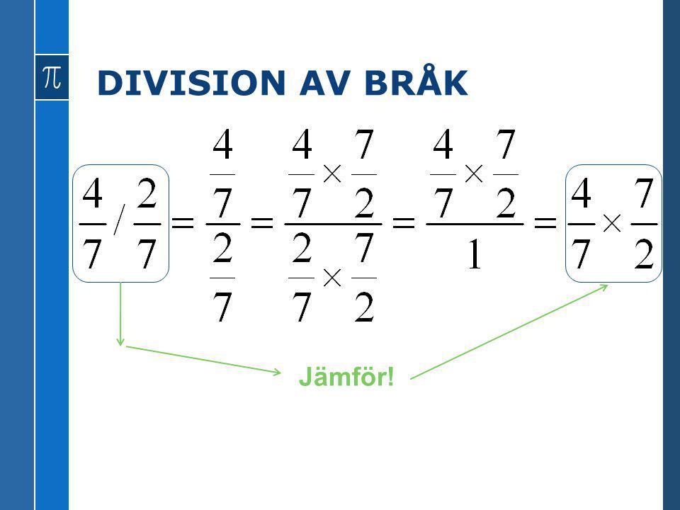 DIVISION AV BRÅK Jämför!