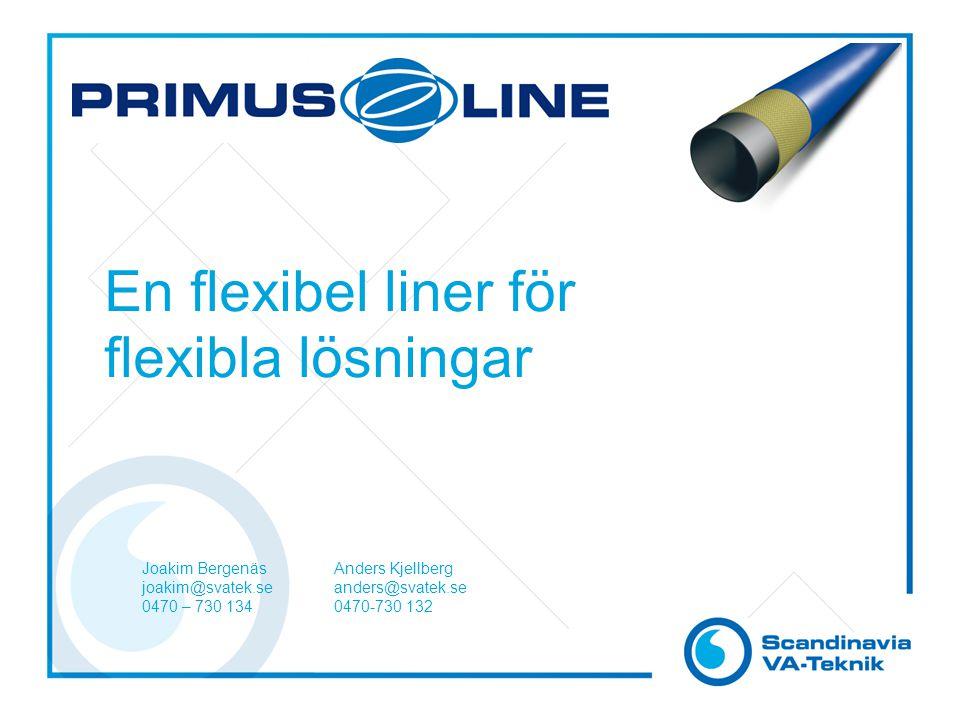 En flexibel liner för flexibla lösningar