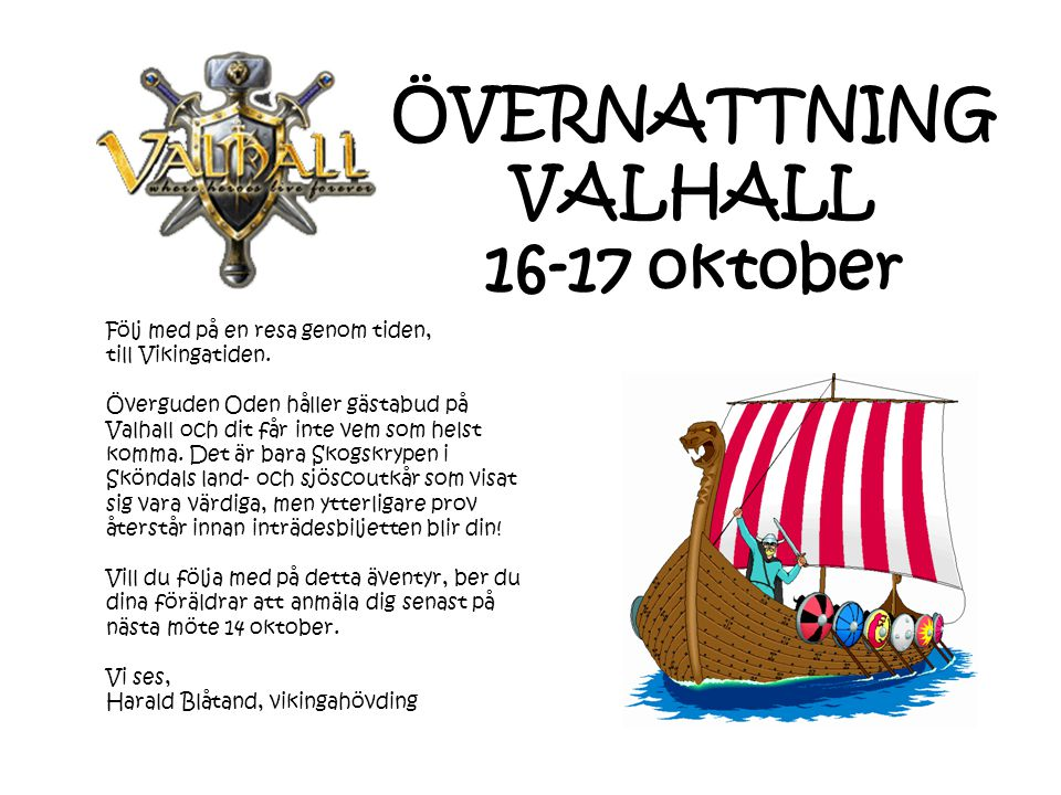 ÖVERNATTNING VALHALL 16-17 oktober