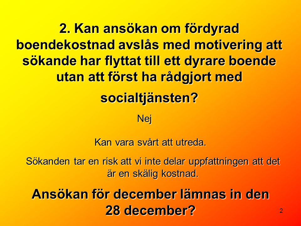 Ansökan för december lämnas in den 28 december
