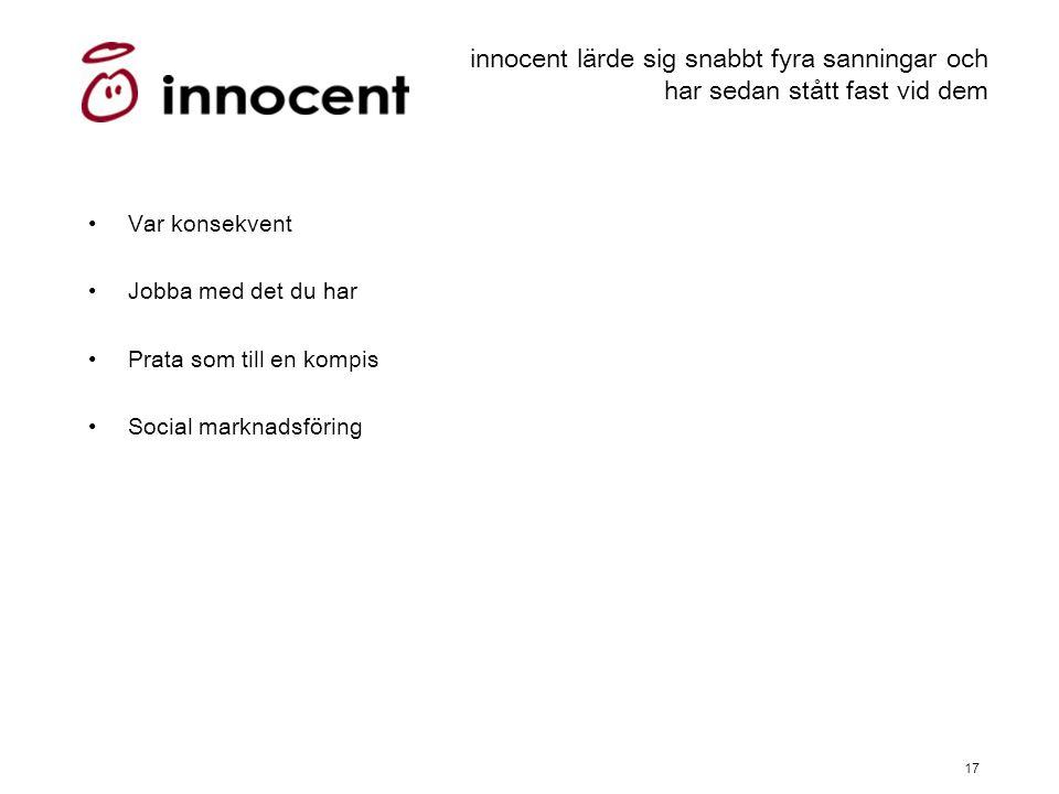 innocent lärde sig snabbt fyra sanningar och har sedan stått fast vid dem
