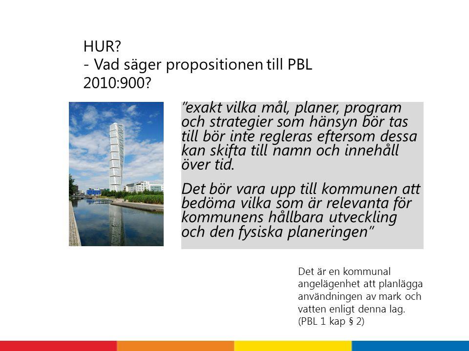 HUR - Vad säger propositionen till PBL 2010:900