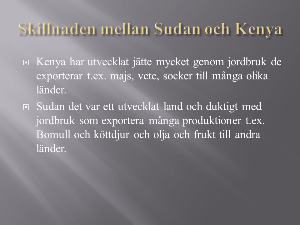 Skillnaden mellan Sudan och Kenya