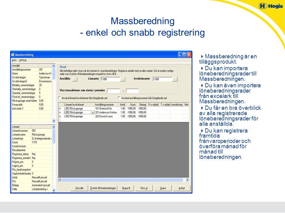 Massberedning - enkel och snabb registrering