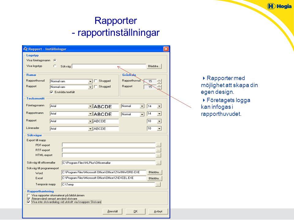 Rapporter - rapportinställningar