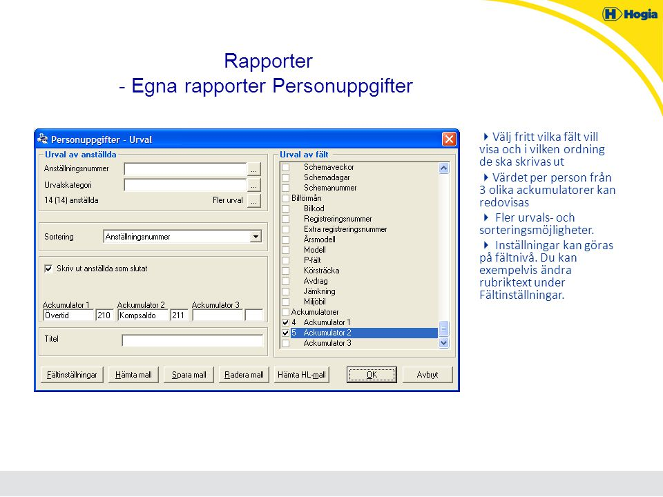 Rapporter - Egna rapporter Personuppgifter