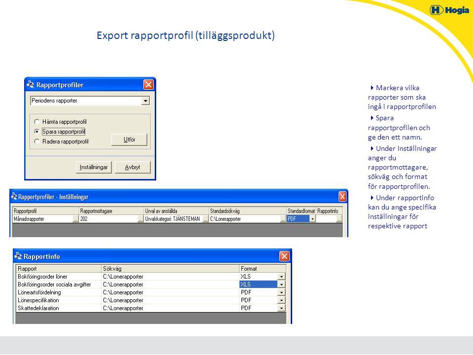 Export rapportprofil (tilläggsprodukt)