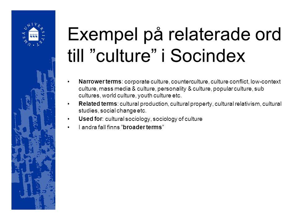 Exempel på relaterade ord till culture i Socindex