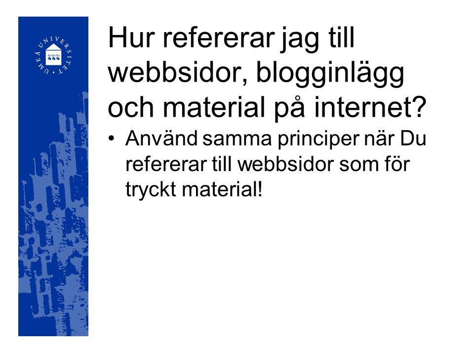 Hur refererar jag till webbsidor, blogginlägg och material på internet