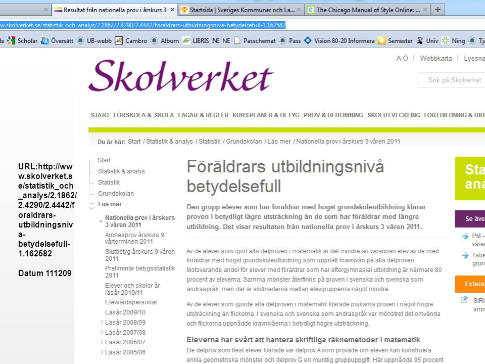 URL:http://www. skolverket. se/statistik_och_analys/2. 1862/2. 4290/2
