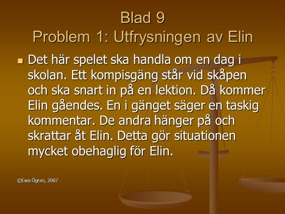 Blad 9 Problem 1: Utfrysningen av Elin