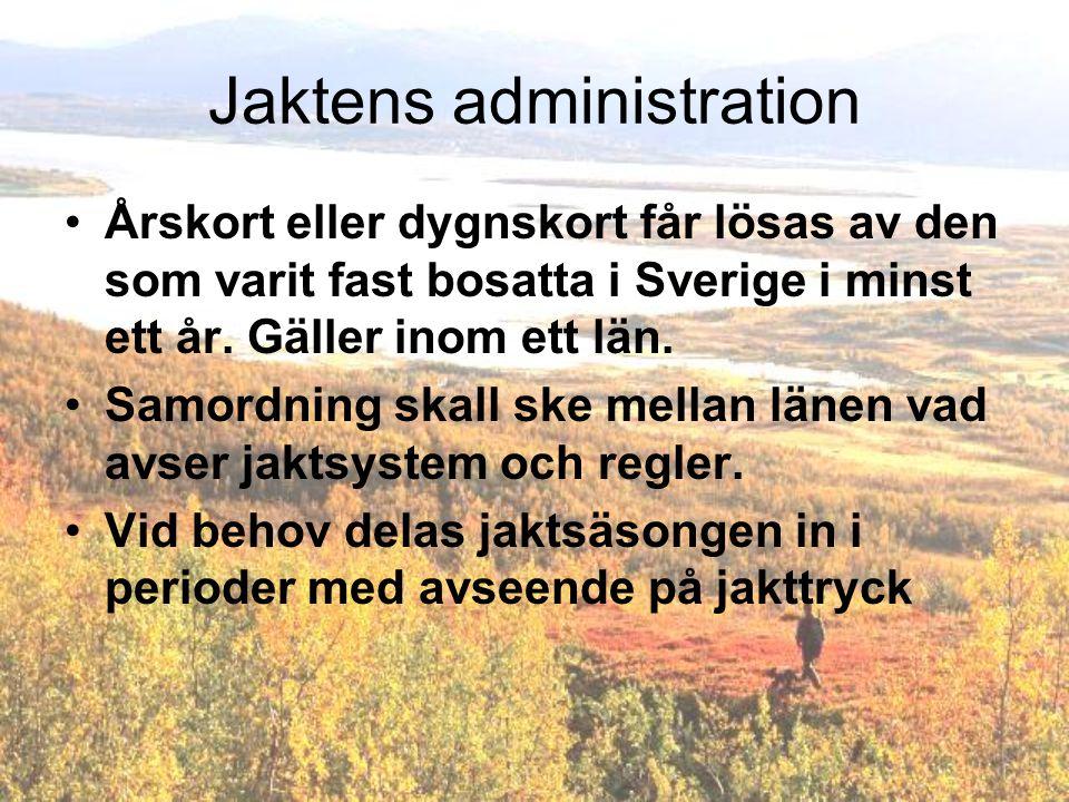 Jaktens administration
