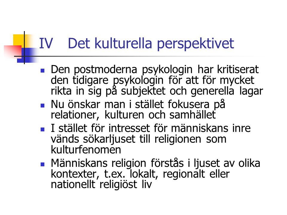 IV Det kulturella perspektivet