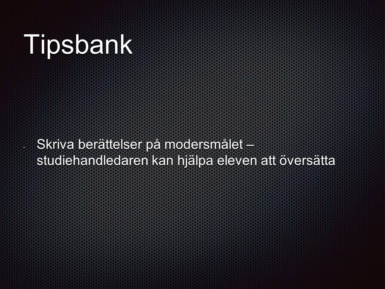 Tipsbank Skriva berättelser på modersmålet – studiehandledaren kan hjälpa eleven att översätta