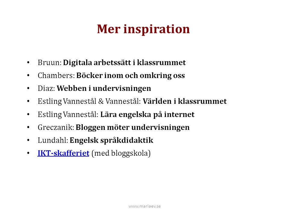 Mer inspiration Bruun: Digitala arbetssätt i klassrummet