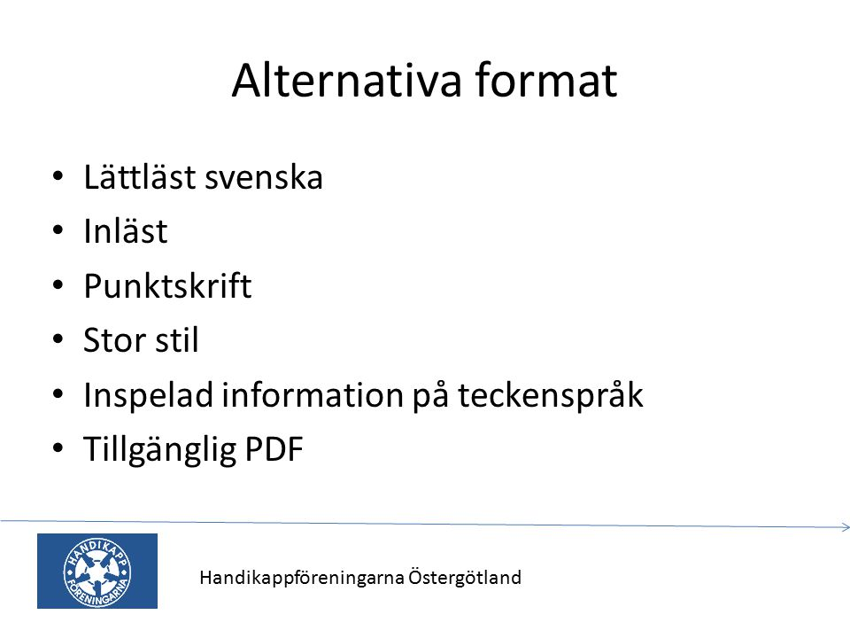 Alternativa format Lättläst svenska Inläst Punktskrift Stor stil