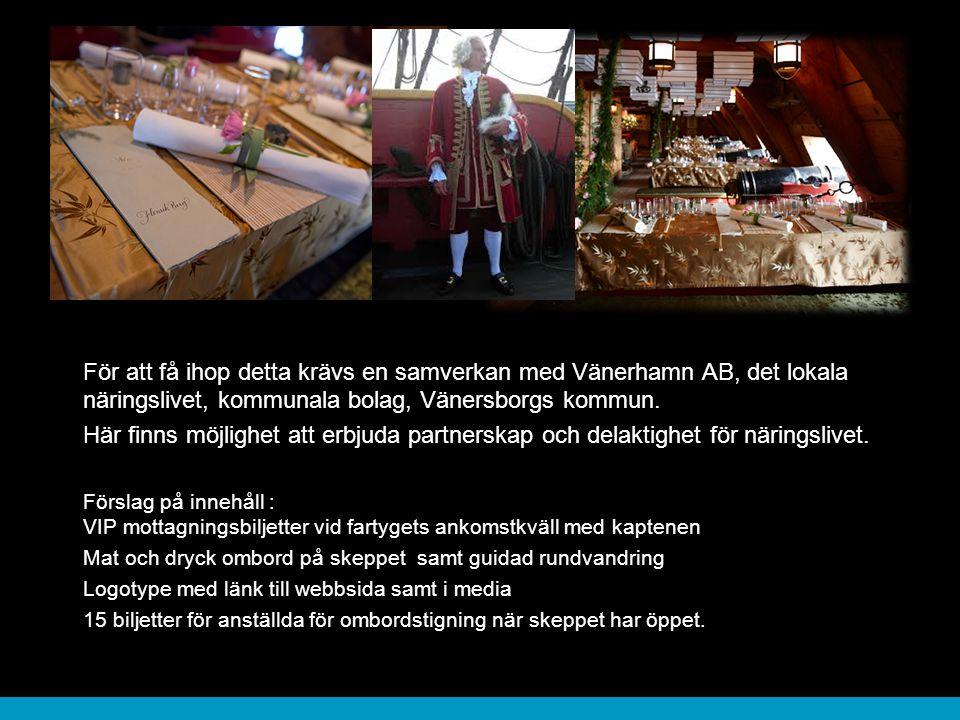 För att få ihop detta krävs en samverkan med Vänerhamn AB, det lokala näringslivet, kommunala bolag, Vänersborgs kommun.