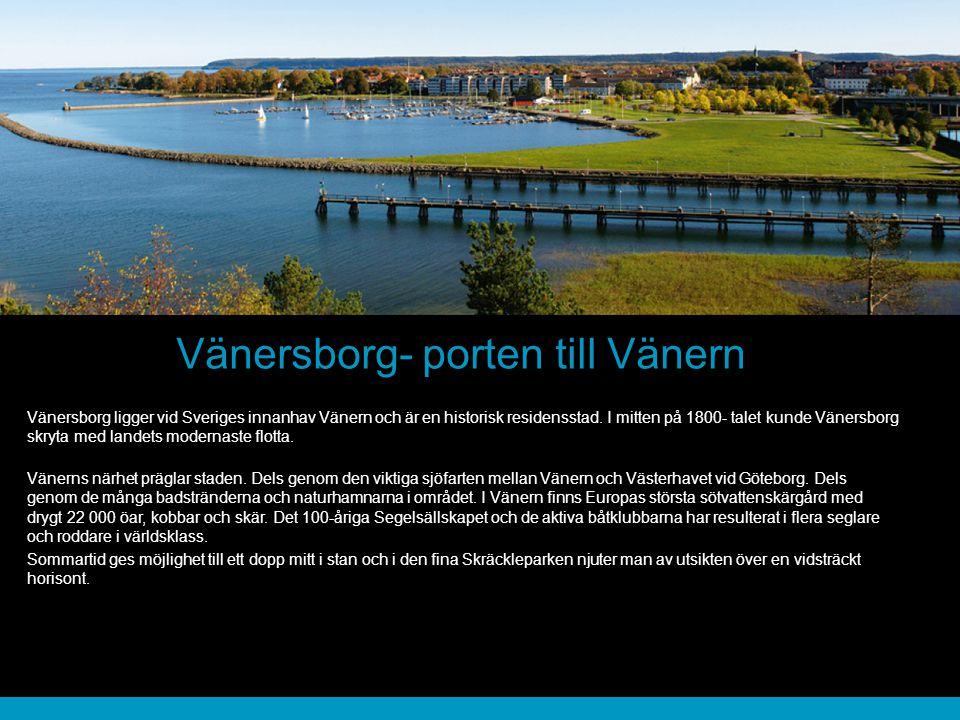 Vänersborg- porten till Vänern