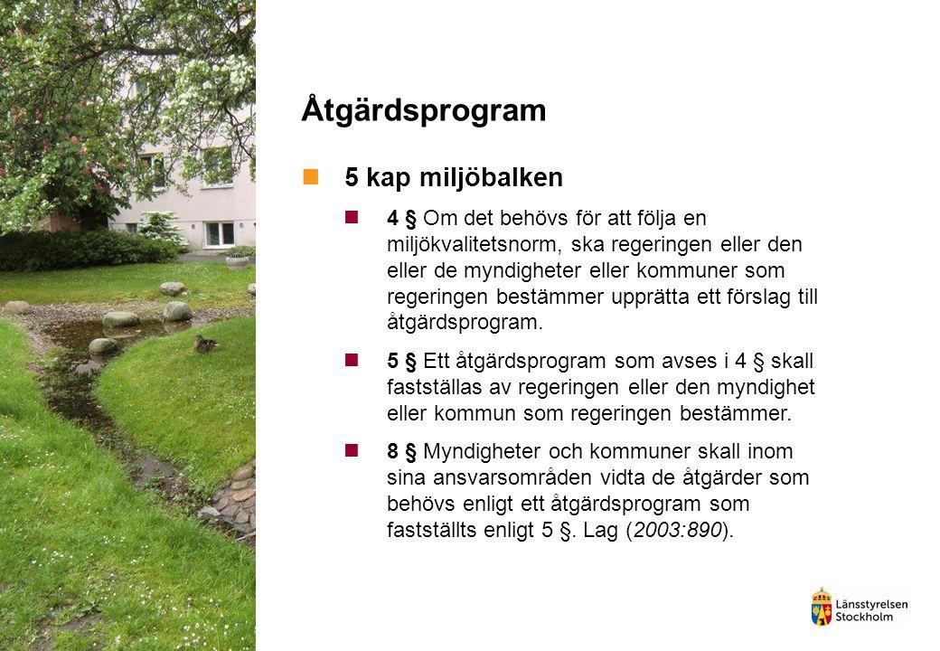 Åtgärdsprogram 5 kap miljöbalken
